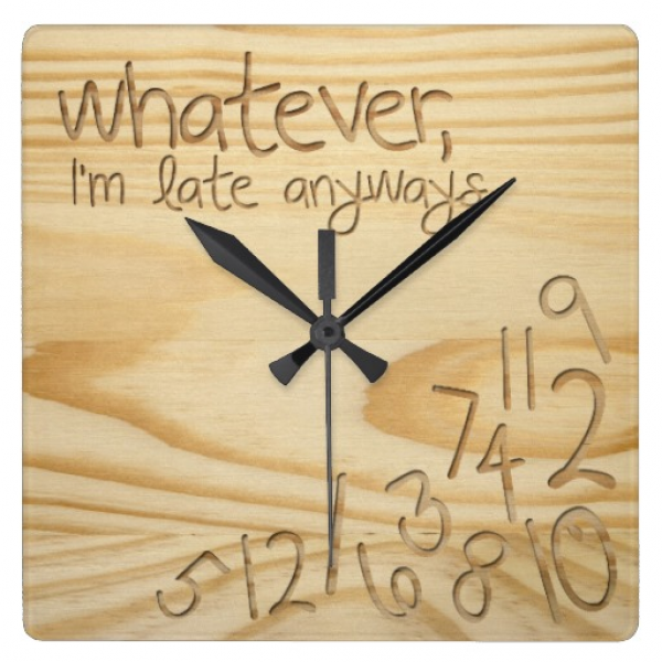 whatever, I'm late anyways. Engrave Wood look Wall Clocks | Zazzle