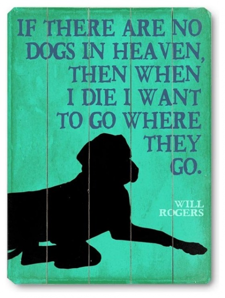 Artehouse If There are No Dogs in Heaven - 9W x 12H in. Multicolor ...