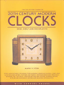The Collector's Guide to 20th Century Modern Clocks